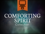 Comforting Spirit Collection
