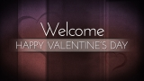 Lighthearted Valentine's Welcome Still