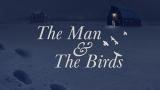 The Man & The Birds
