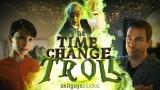 Time Change Troll