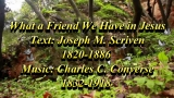 What A Friend We Have In Jesus - Song