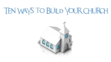 Ten Ways To Build Up Your Church