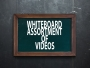 Whiteboard Assortment of Videos