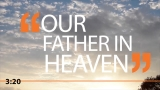 Our Father In Heaven Countdown