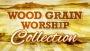 Wood Grain Worship Collection