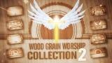 Wood Grain Worship Collection 2