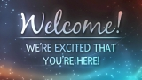 Cosmic Welcome Still