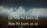 How He Loves iWORSHIP VideoTrax