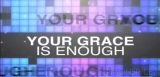 Your Grace Is Enough iWORSHIP VideoTrax