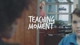 Teaching Moment