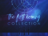 The First Coming Collection