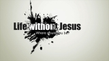 Without Jesus
