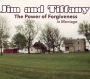 The Power of Forgiveness in Marriage: Jim and Tiffany