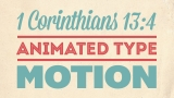 Valentines Theme 1 Corinthians 13:4 Kinetic Typography Motion