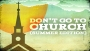 Don't Go to Church (Summer Edition)