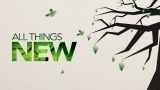 All Things New (New Years)