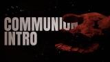 Communion Intro
