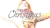 This Christmas (A Worship Intro)