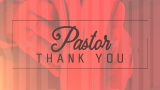Pastor Thank You