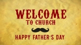 Dad's Day Mustache Welcome To Church