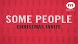 Some People (Christmas Invite)