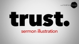 Trust. Sermon Illusration