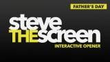 Steve the Screen - Father's Day Edition