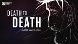 Death to Death