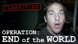 Operation: End of the World