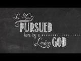 PURSUED-WORSHIP INTRO
