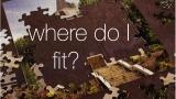 Where Do I Fit?