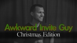 Awkward Invite Guy: Christmas Edition