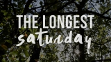 The Longest Saturday