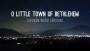 O Little Town of Bethlehem - Spoken Word