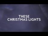 These Christmas Lights