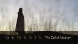 Genesis: The Call of Abraham