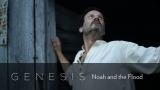 Genesis: Noah And The Flood