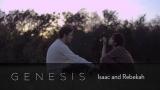 Genesis: isaac & Rebekah