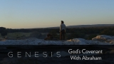 Genesis: God's Covenant With Abraham