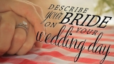 Describe Your Bride on Her Wedding Day - The Perfect Marriage Part 4