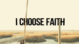 I Choose Faith Sermon Teaser and Trailer