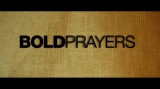 Bold Prayers Sermon Series Trailer
