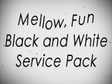 MELLOW FUN BLACK AND WHITE SERVICE PACK