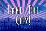 Evangelism:  TAKE THE CITY!