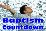 Baptism Countdown 1