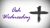 Ash Wednesday Title Still Image - HD and SD