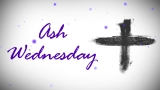 Ash Wednesday Title Still Image 2 - HD and SD