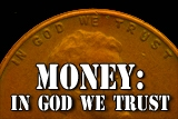 Money:  In God we Trust