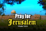 Pray for Jerusalem