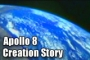 Apollo 8 Creation Story